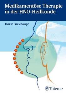 Medikamentöse Therapie der Hals-Nasen-Ohrenkrankheiten