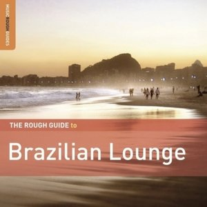 Rough Guide to Brazilian Lounge