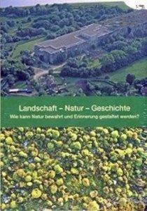 Landschaft - Natur - Geschichte
