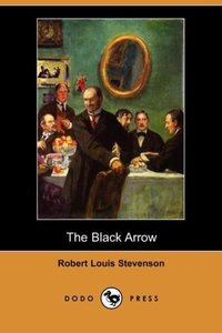 The Black Arrow (Dodo Press)