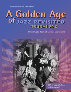 A golden age of Jazz revisited 1939-1942