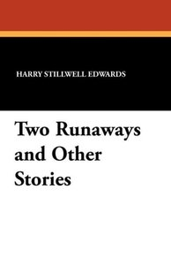 Two Runaways and Other Stories