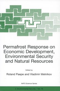 Permafrost Response on Economic Development, Environmental Secur