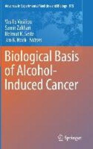 Biological Basis of Alcohol-Induced Cancer