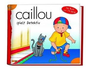 Caillou Geschichtenbuch 14: Caillou spielt Detektiv