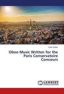 Oboe Music Written for the Paris Conservatoire Concours