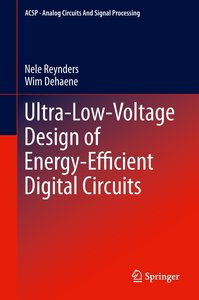 Ultra-low-voltage Design of Energy-Efficient Digital Circuits