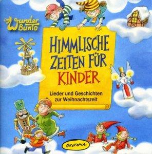 Himmlische Zeiten Für Kinder