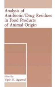 Analysis of Antibiotic/Drug Residues in Food Products of Animal