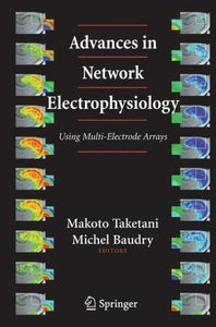 Advances in Network Electrophysiology