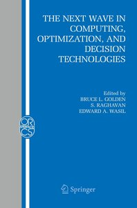 The Next Wave in Computing, Optimization, and Decision Technolog