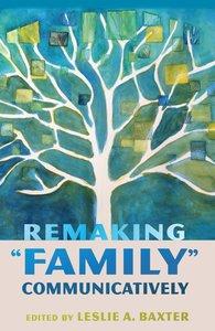 Remaking «Family» Communicatively