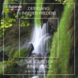Der Klang Inneren Friedens