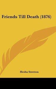 Friends Till Death (1876)
