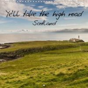 Limmer, M: Ye'll Take the High Road Scotland