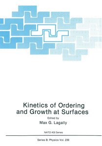 Kinetics of Ordering and Growth at Surfaces