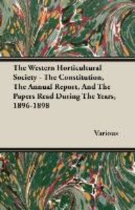 The Western Horticultural Society - The Constitution, The Annual