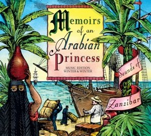 Memoirs Of An Arabian Princess-Sounds Of Zanzibar
