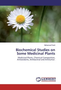 Biochemical Studies on Some Medicinal Plants