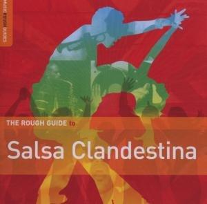 Rough Guide To Salsa Clandesti