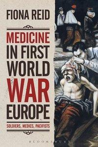 MEDICINE IN FIRST WORLD WAR EUROPE