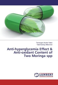 Anti-hyperglycemia Effect & Anti-oxidant Content of Two Moringa