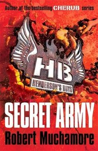 Henderson's Boys 03. Secret Army
