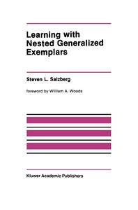 Learning with Nested Generalized Exemplars