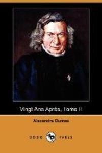 Vingt ANS Apres, Tome II (Dodo Press)