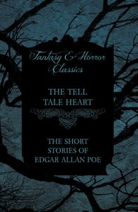 The Tell Tale Heart - The Short Stories of Edgar Allan Poe (Fant