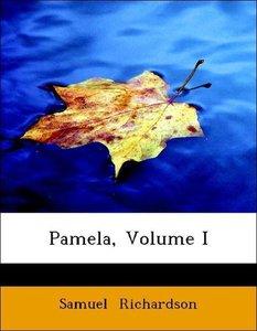 Pamela, Volume I