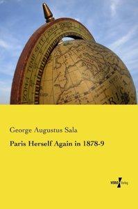 Paris Herself Again in 1878-9
