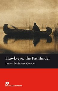 Hawk-eye, the Pathfinder