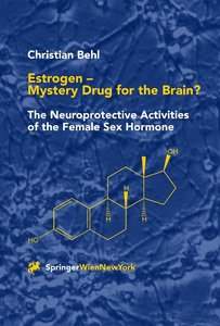 Estrogen - Mystery Drug for the Brain?