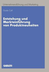 Entstehung und Markteinführung von Produktneuheiten
