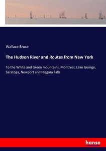 The Hudson River and Routes from New York