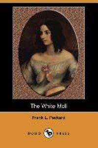 The White Moll (Dodo Press)