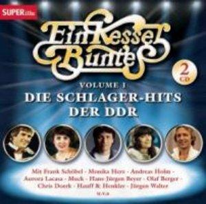 Ein Kessel Buntes I-Die Schlager-Hits der DDR