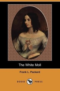 The White Moll (Dodo Press)