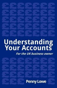 Understanding Your Accounts - For the UK Business Owner