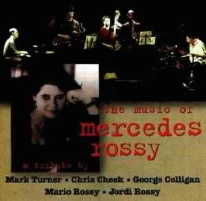 The Music Of Mercedes Rossy