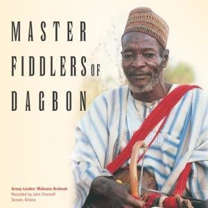 Master Fiddlers Of Dagbon