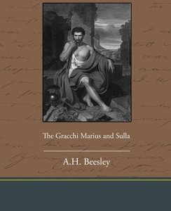 The Gracchi Marius and Sulla