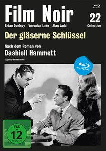 Film Noir Collection 22: Der gläserne Schlüssel