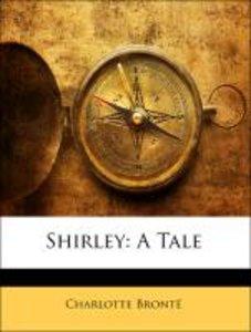 Shirley: A Tale