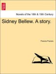 Sidney Bellew. A story. Vol. II.