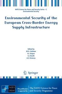 Environmental Security of the European Cross-Border Energy Suppl