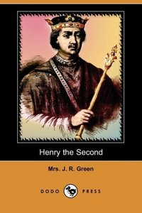 Henry the Second (Dodo Press)