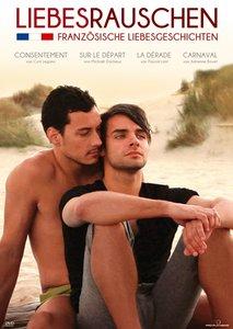 Liebesrauschen-Französische Liebesgeschichten (Kur