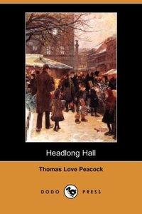 Headlong Hall (Dodo Press)